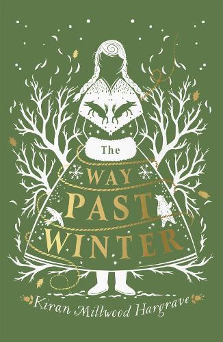 The Way Past Winter (Hardback)