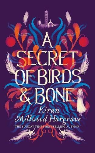 A Secret of Birds & Bone (Hardback)