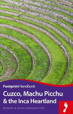 Cuzco, Machu Picchu & the Inca Heartland - Footprint Handbook (Paperback)