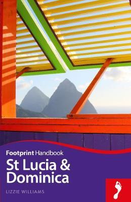 St Lucia & Dominica - Footprint Handbook (Paperback)