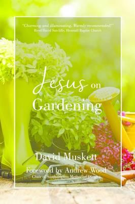 Jesus on Gardening (Hardback)