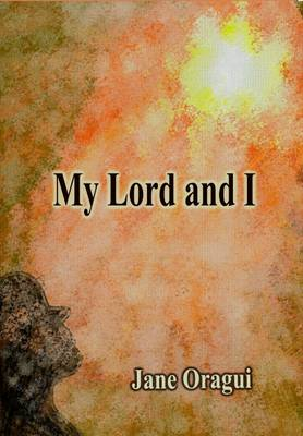 My Lord and I (Paperback)