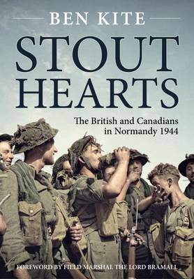 Stout Hearts: The British and Canadians in Normandy 1944 (Paperback)