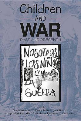 Children and War Past and Present Volume 2 (Paperback)