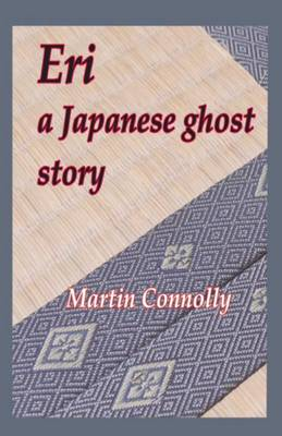 Eri, a Japanese ghost story (Paperback)