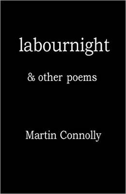 Labournight & Other Poems 2016 (Paperback)