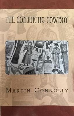 The Conjuring Cowboy (Paperback)