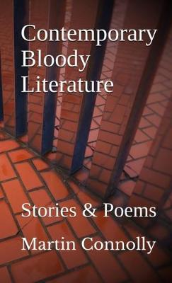 Contemporary Bloody Literature: Stories & Poems (Paperback)