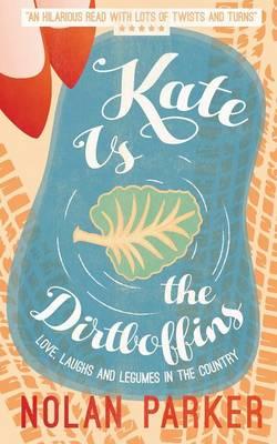 Kate vs. the Dirtboffins (Paperback)