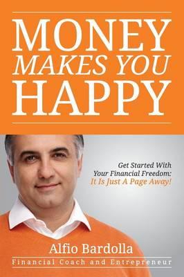 Money Makes You Happy (Paperback)