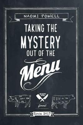 Taking the Mystery Out of the Menu (Paperback)