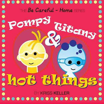 Pompy & Titany: Hot Things (Paperback)