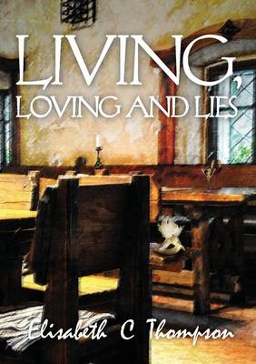 Living, Loving and Lies (Paperback)