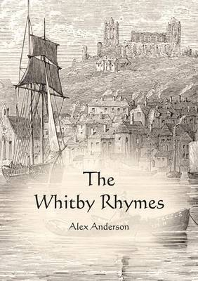 The Whitby Rhymes (Paperback)
