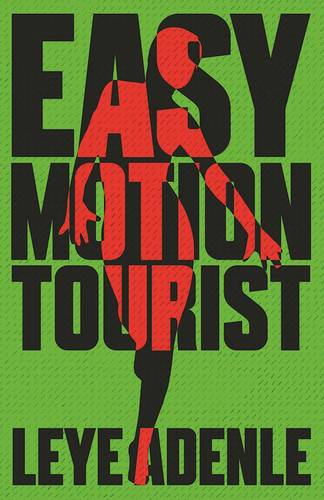 Easy Motion Tourist: An Amaka Series (Paperback)