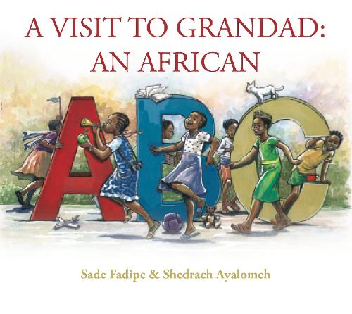 A Visit to Grandad: An African ABC (Hardback)