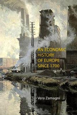 An Economic History of Europe Since 1700 (Paperback)
