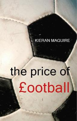 The Price of Football (Paperback)