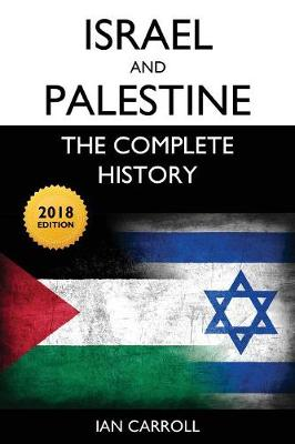 Israel and Palestine: The Complete History (Paperback)