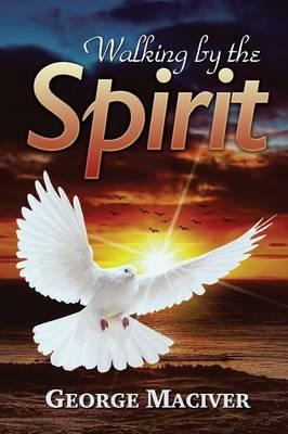 Walking by the Spirit (Paperback)