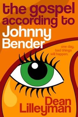 The Gospel According to Johnny Bender (Paperback)