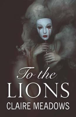 To the Lions (Paperback)