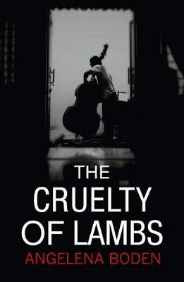 The Cruelty of Lambs (Paperback)