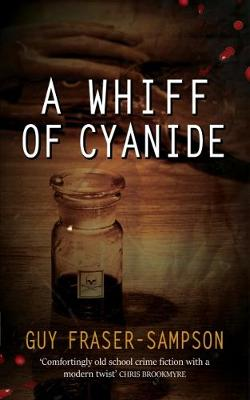 A Whiff of Cyanide - Hampstead Murders (Paperback)