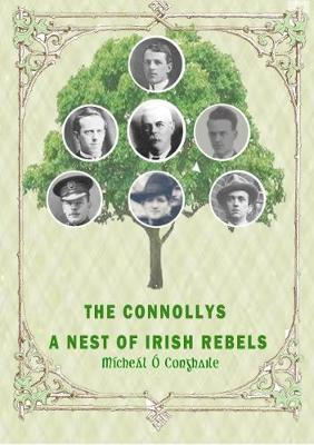 THE CONNOLLYS A Nest of Irish Rebels (Paperback)