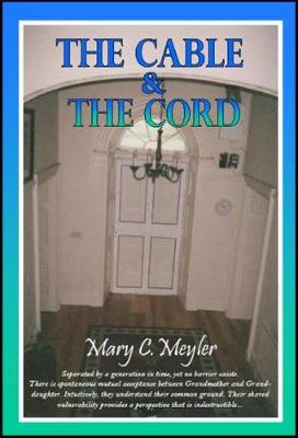 THE CABLE & THE CORD (Paperback)