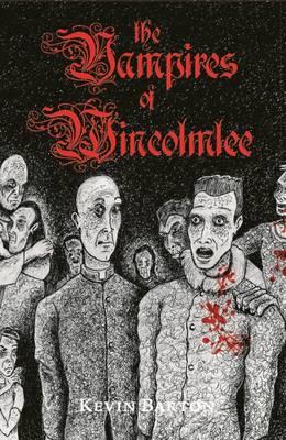 The Vampires of Wincolmlee (Hardback)