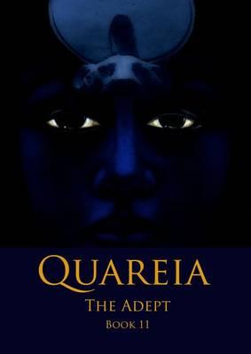 Quareia the Adept: Book Eleven (Paperback)