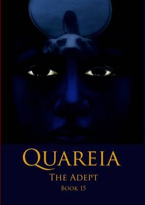 Quareia the Adept Book Fifteen (Paperback)