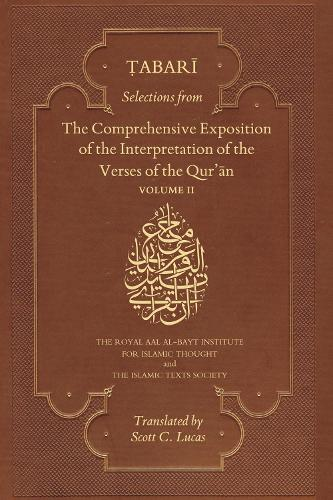 Selections from the Comprehensive Exposition of the Interpretation of the Verses of the Qur'an: Volume 2 (Paperback)