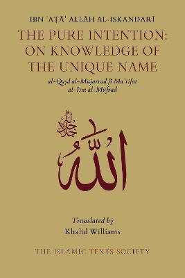 The Pure Intention: On Knowledge of the Unique Name (Paperback)