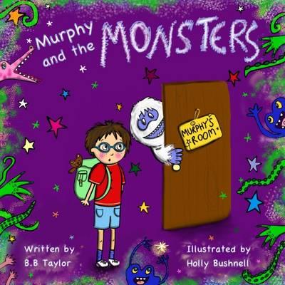 Murphy and the Monsters - Murphy and the Monsters (Paperback)