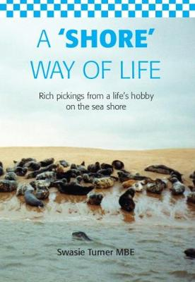 A 'Shore' Way of Life (Paperback)