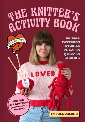 The Knitter's Activity Book: Patterns, stories, puzzles, quizzes & more (Hardback)