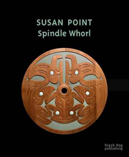 Susan Point: Spindle Whorl (Hardback)