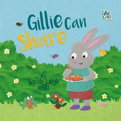 Gillie Can Share - Gillie Can Series 1 (Paperback)