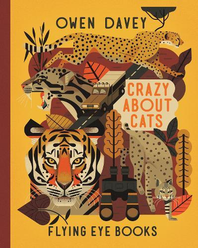 Crazy About Cats - Owen Davey Animals Series 3 (Hardback)