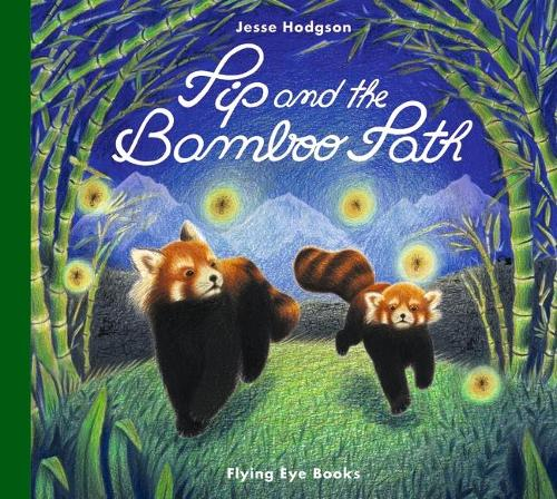 Pip and the Bamboo Path (Hardback)