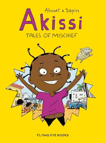 Akissi: Tales of Mischief - Akissi (Paperback)