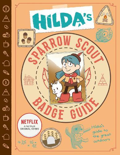 Hilda's Sparrow Scout Badge Guide - Netflix Original Series Tie-In (Paperback)