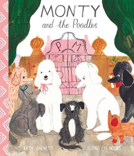 Monty and the Poodles (Hardback)