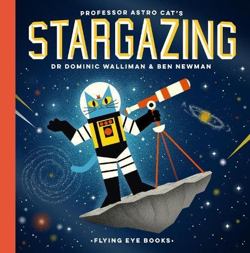Professor Astro Cat's Stargazing - Professor Astro Cat (Hardback)