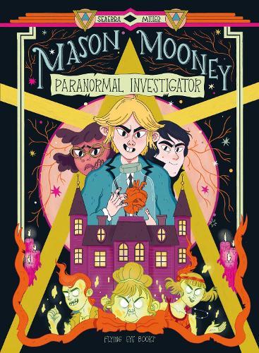 Mason Mooney: Paranormal Investigator (Hardback)