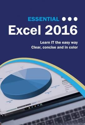 Essential Excel 2016 (Paperback)