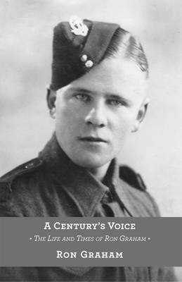 A Century's Voice: The Life and Times of Ron Graham (Paperback)