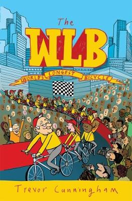 WLB - The World's Longest Bicycle (Paperback)